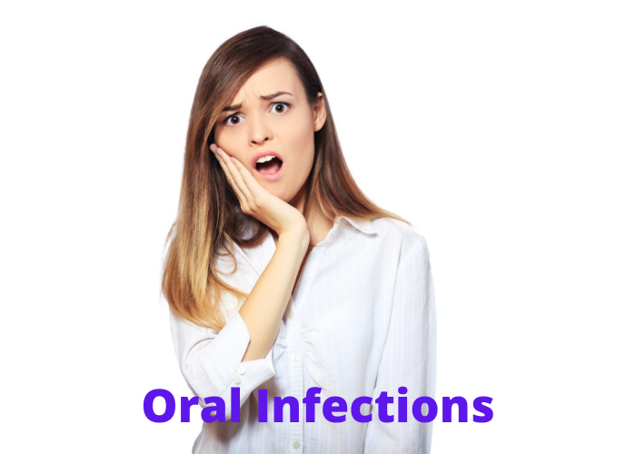 Oral Infections and Dental Pain